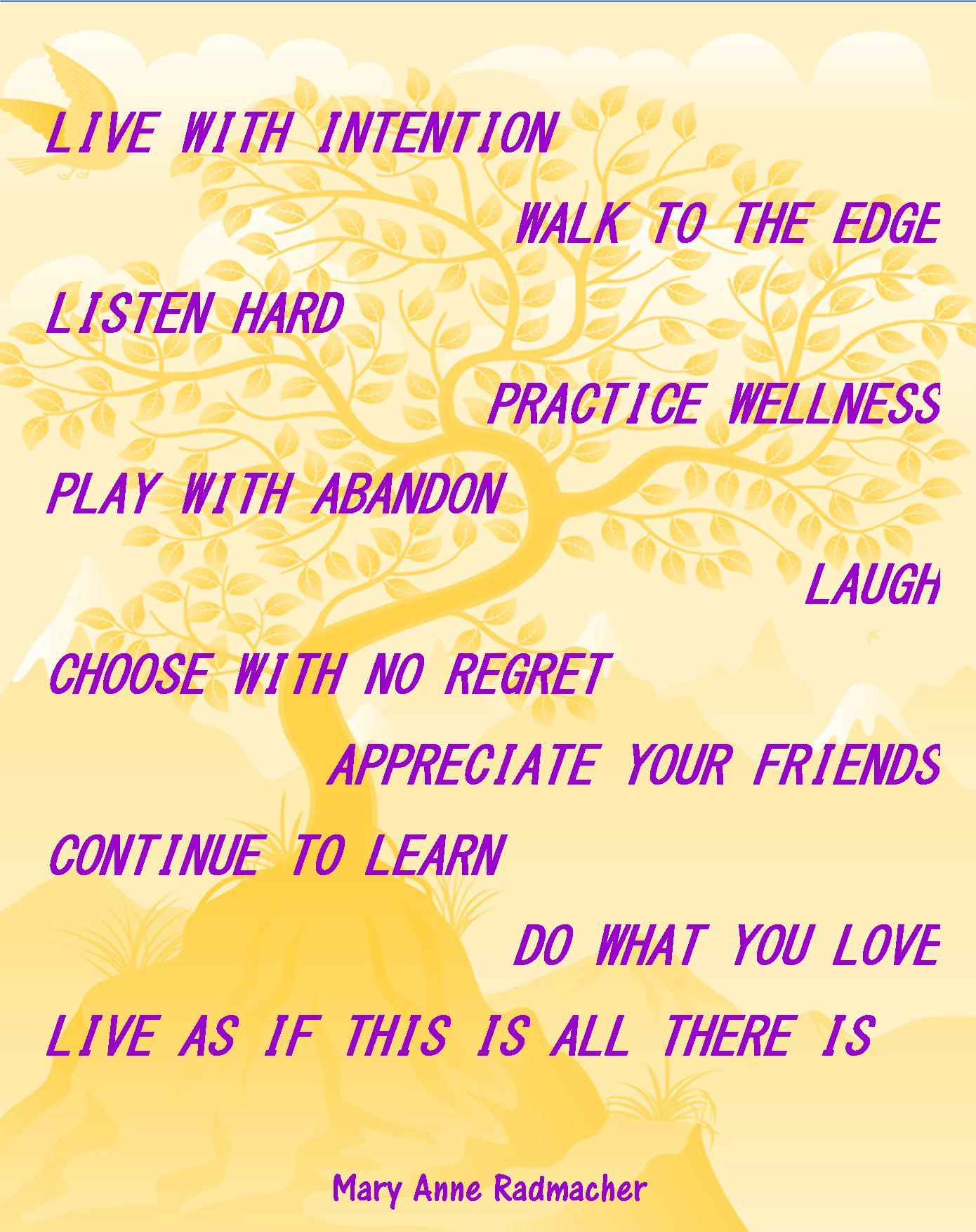 Live with intention quote gaye crispins blog advertisements altavistaventures Images
