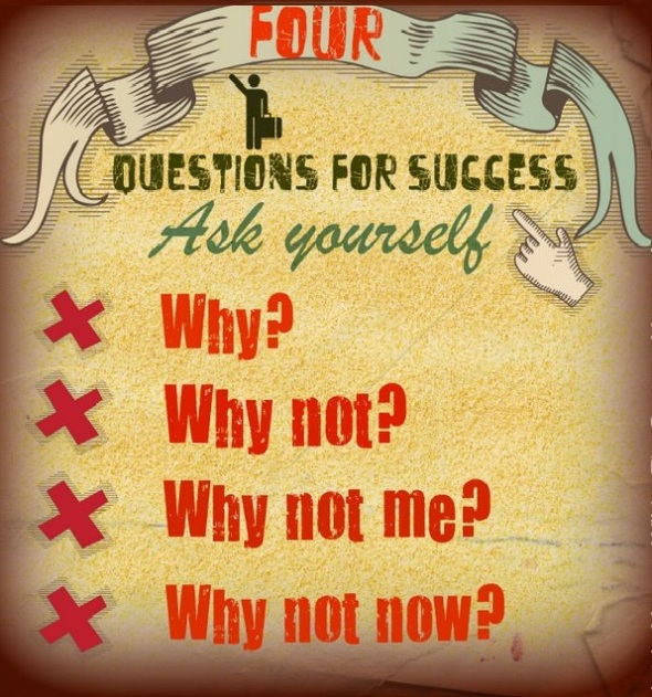 4 questions for success   ~  #posters   #taolife   #success