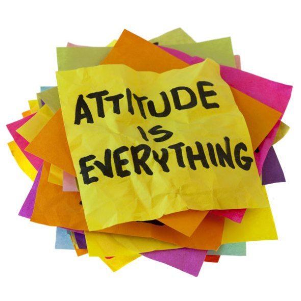 Attitude is everything  ~  #quotes  #taolife  #attitude