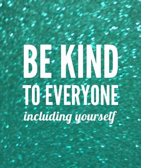 Be kind to everyone including yourself  ~   #kind  #kindness  #quote  #taolife