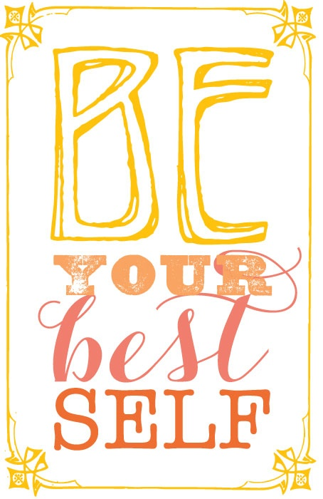 Be your best self  ~  #posters  #self   #quotes