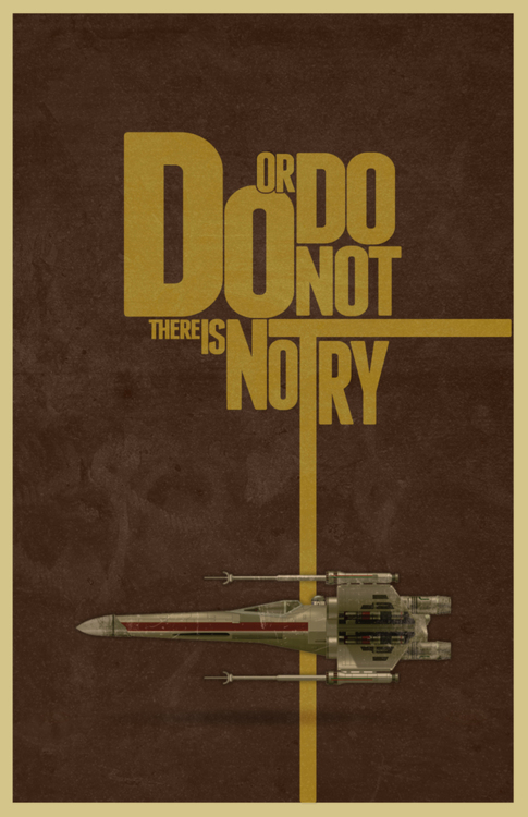 Do Or Do Not. There Is No Try. Yoda, Star Wars #Poster