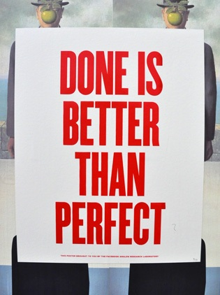 Done is better than perfect. #posters #quotes