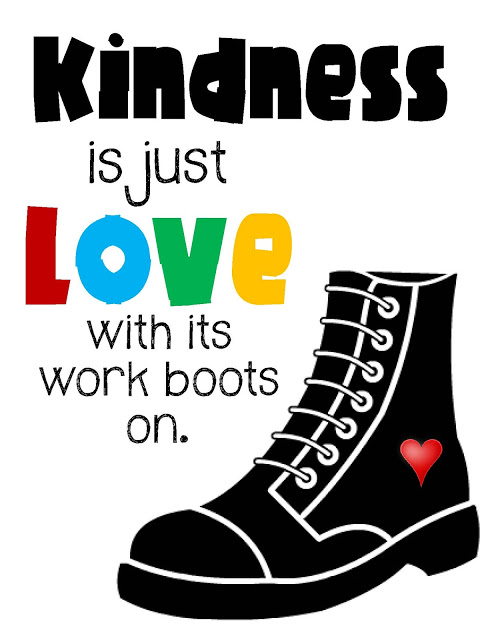 Kindness Is Just Love With Its Boots On Poster Kindness Quote
