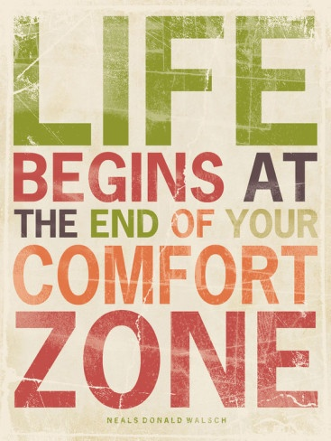 Life begins at the end of your comfort zone. Neale Donald Walsch   Poster   #poster #quote #life #purpose #passion #taolife