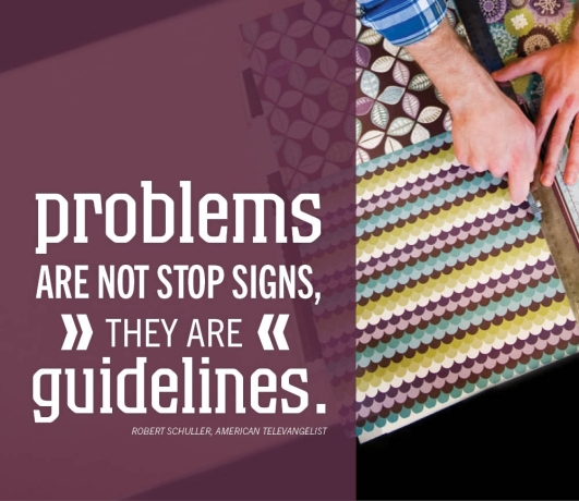 Problems are not stop signs, they are guidelines. Robert Schuller  #quote #problems #success #taolife