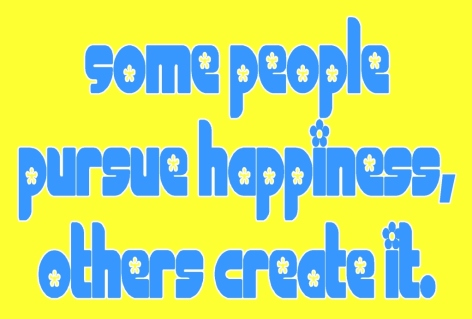 Some people pursue happiness, others create it.  ~ #happiness #quotes #taolife