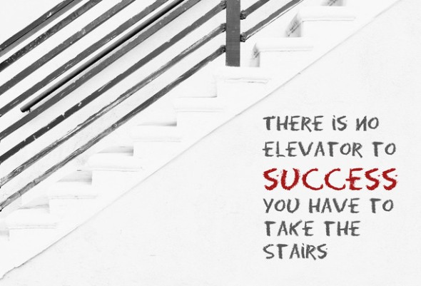 There is no elevator to success. You have to take the stairs. #posters #quotes
