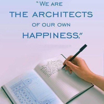 We are the architects of our own happiness. #quote #happiness #taolife